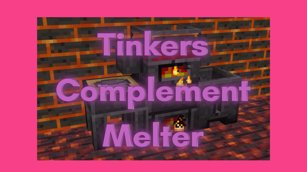 Tinkers Complement Melter